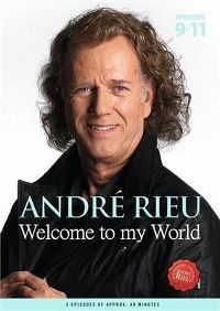 Cover André Rieu - Welcome To My World - Episodes 9-11 [DVD]